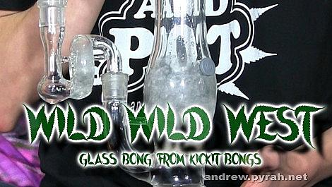 Wild Wild West Super Polm Hash Bong Hits - Kickit Glass Bongs Review - Amsterdam Weed Review 2015